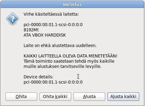 """Screenshot from Fedora 14's installer: """"Virhe käsiteltäessä laitetta"""""""